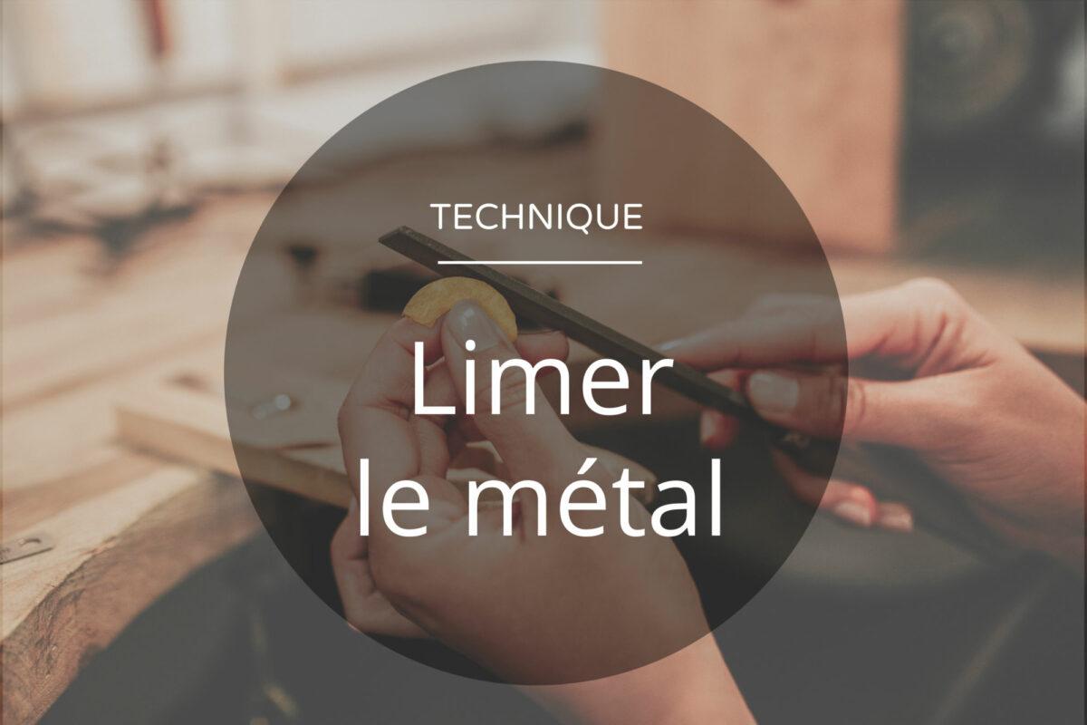 Technique de base de la bijouterie : apprendre à limer le métal