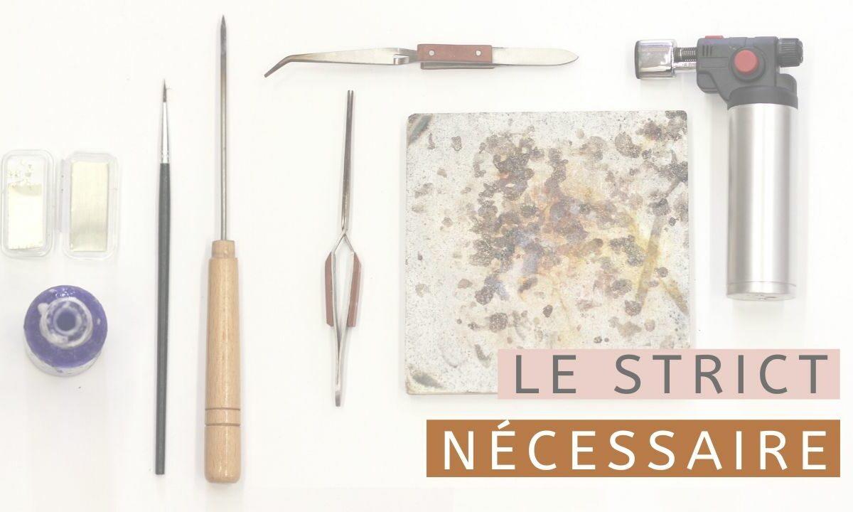 le matériel nécessaire pour débuter la brasure ou soudure en bijouterie
